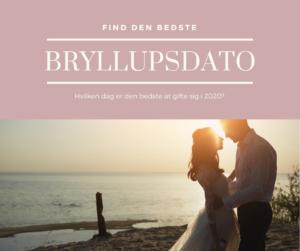 Den rigtige bryllupsdato for 2020